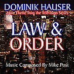 Mike Post Law & Order - Theme From The Tv Series (Feat. Dominik Hauser) - Single