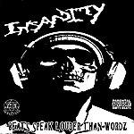 Insanity Beats Speak Louder Than Wordz