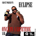 Eclipse Once In A Lifetime, Vol. 1