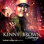 Kenny Brown Cant Believe - Single
