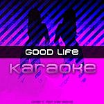 The Good Life Waking Up (Karaoke)