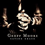 Geoff Moore Saying Grace