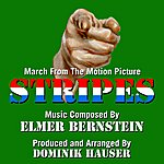 Elmer Bernstein Stripes - March From The Motion Picture (Feat. Dominik Hauser) - Single