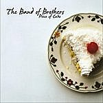 The Band Of Brothers Piece Of Cake