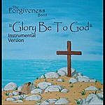 Forgiveness Glory Be To God (Instrumental Version)
