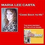 Maria Lee Carta Come Back To Me