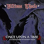 Ultima Thule Once Upon A Time..... A Collection Of Raven Tales