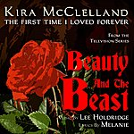 Lee Holdridge Beauty And The Beast - The First Time I Loved Forever (Feat. Kira Mcclelland) - Single
