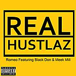Romeo Real Hustlaz (Feat. Black Don & Meek MILL) - Single