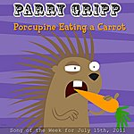 Parry Gripp Porcupine Eating A Carrot - Single