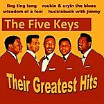 The Five Keys The Five Keys Their Greatest Hits