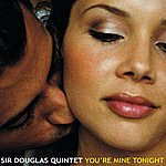 The Sir Douglas Quintet You're Mine Tonight