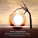Machine Symphonic Side Of The Moon