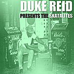 The Skatalites Duke Reid Presents