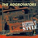 The Aggrovators Dubbing It Studio 1 Style