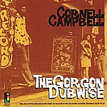 Cornell Campbell Cornell Campbell The Gorgon Dubwise
