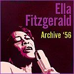 Ella Fitzgerald Archive '56