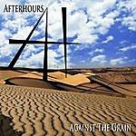 Afterhours Against The Grain
