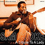 Sam Cooke A Tribute To The Lady