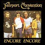 Fairport Convention Encore Encore