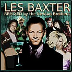 Les Baxter Remixed By The Newton Brothers