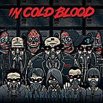 In Cold Blood A Flawless Escape