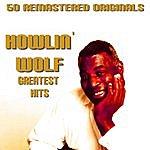 Howlin' Wolf Howlin Wolf Greatest Hits
