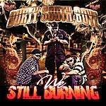 Durty South Boyz Still Burning