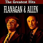 Flanagan & Allen Flanagan & Allen Greatest Hits