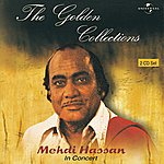 Mehdi Hassan In Concert Vol. 1 ( Live ) : The Golden Collections