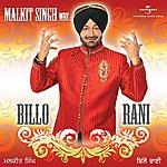Malkit Singh Billo Rani - Malkit Singh