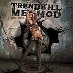 Trendkill Method Affective Arousal