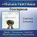 Casting Crowns Courageous [Performance Tracks]