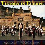 The Band Of H.M. Royal Marines, Scotland Victory In Europe