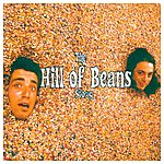 Hill Of Beans The 'hill Of Beans' Story