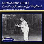 Beniamino Gigli Beniamino Gigili Performs In Cavalleria Rusticana & Pagliacci