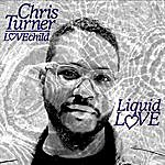 Chris Turner Liquid Love