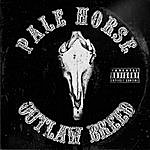 Palehorse Outlaw Breed