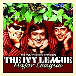 The Ivy League Major League: The Pye/Piccadilly Anthology