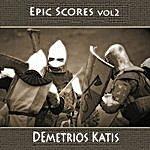 Demetrios Katis Epic Scores Vol 2