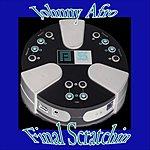 Johnny Afro Final Scratchin