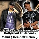 Hollywood Mami (Dembow Remix) [Feat. Jacool]