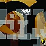 Heiki Making Up Words E.P.