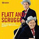 Flatt & Scruggs The Sound Of Foggy Mountain Soul