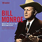 Bill Monroe The Father Of Bluegrass