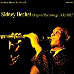 Sidney Bechet Original Recordings 1932-1952