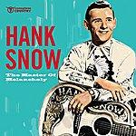 Hank Snow The Master Of Melancholy