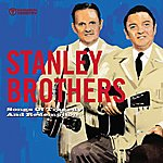 The Stanley Brothers Songs Of Tragedy & Redemption