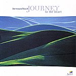 Bernward Koch Journey To The Heart