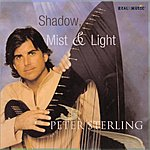 Peter Sterling Shadow, Mist & Light